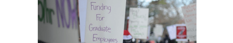Will strike for a living wage: Grads feel empowered by the union